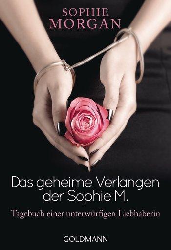 Das geheime Verlangen der Sophie M